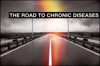 The Road to Chronic Diseases